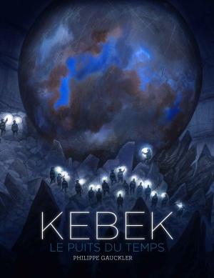 kebek-t1-le-puit-du-temps