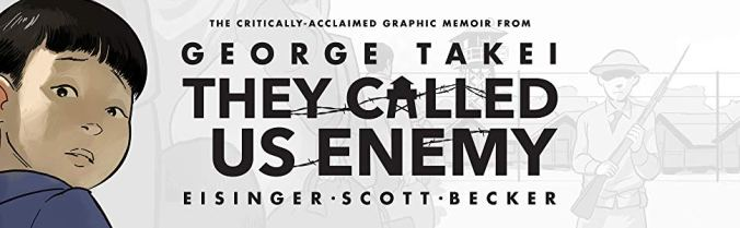 They-Called-Us-Enemy-banner
